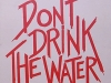poster_dont_drink_the_water